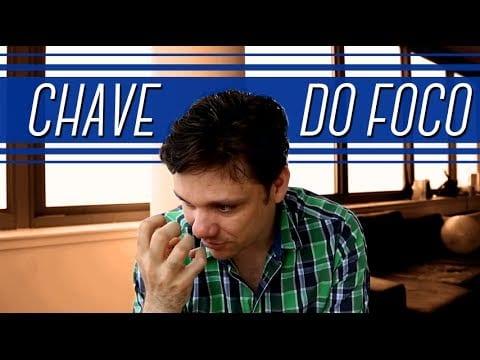 A Chave do Foco | Erico Rocha