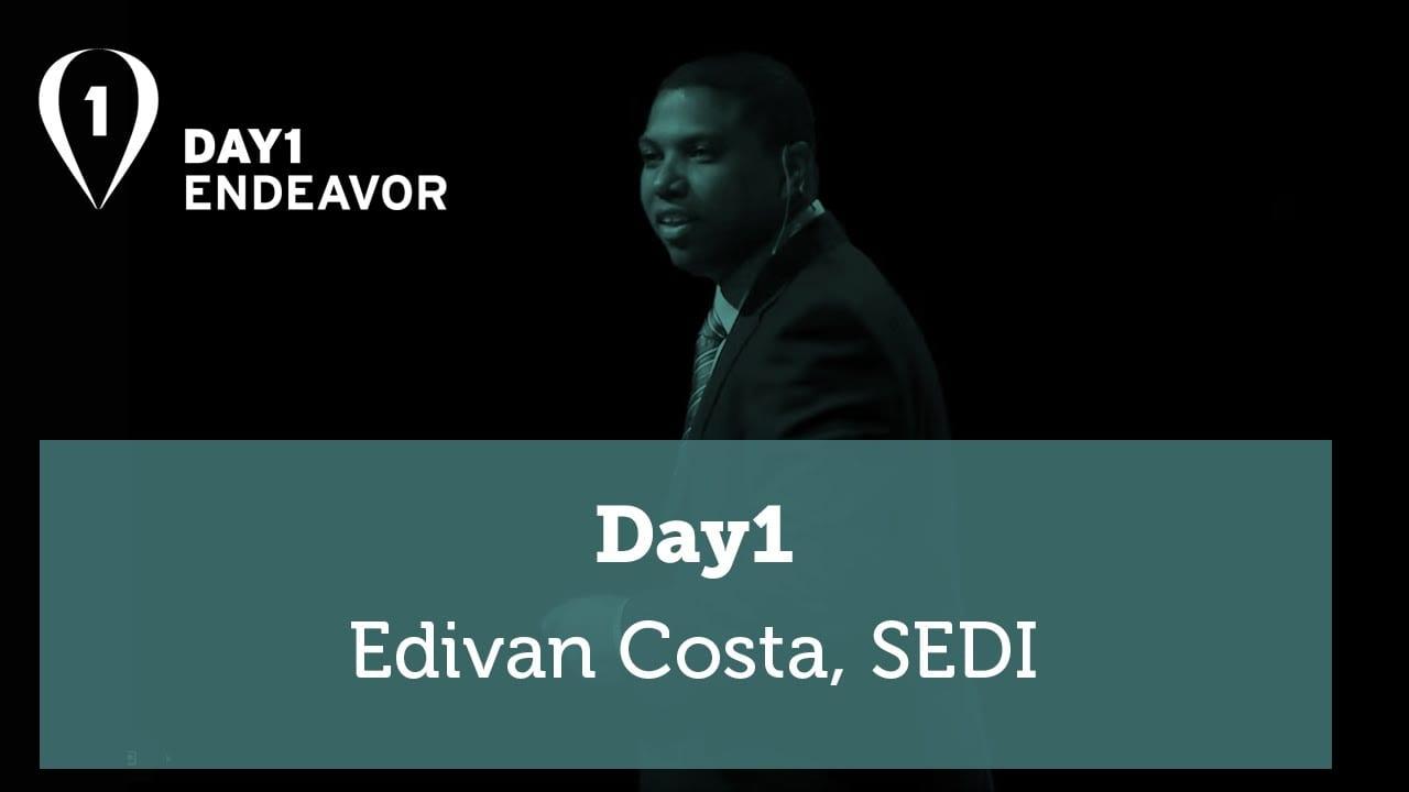 A Escola da Minha Vida | Day1 – Edivan Costa (SEDI) – Endeavor Brasil [Compacto]