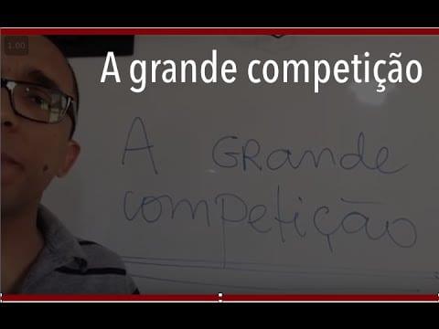 A grande competição